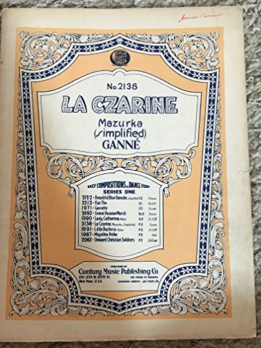 LA CZARINE Mazurka (GANNE SHEET MUSIC cover separation at binder, writing upper right corner, priced accordingly)
