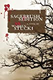 Sagebrush Sedition, Warren J. Stucki, 0865346313