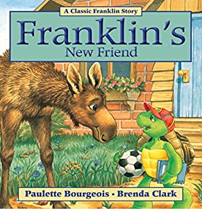 Franklin's New Friend (Classic Franklin Stories Book 17)