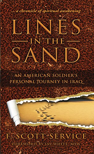 (Lines in the Sand: An American Soldier's Personal Journey in Iraq)