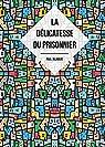 La délicatesse du prisonnier par Jalabert