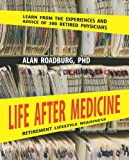 Life after Medicine, Alan Roadburg, 0981174027