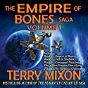 The Empire of Bones Saga, Volume 1 Audiobook by Terry Mixon Narrated by Veronica Giguere