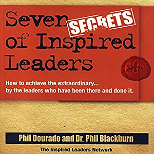 Seven Secrets of Inspired Leaders Audiobook