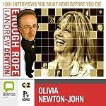 Enough Rope with Andrew Denton: Olivia Newton-John   Andrew Denton