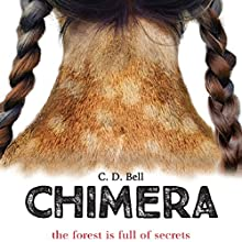 Chimera Audiobook by C. D. Bell Narrated by Elizabeth Evans