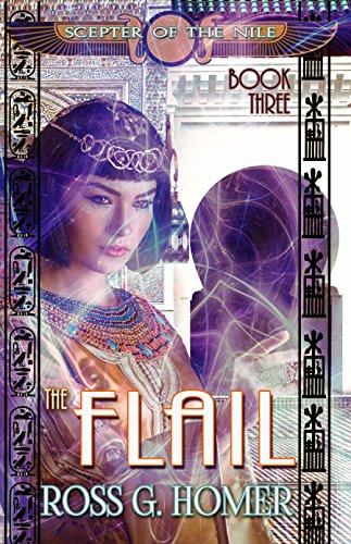 The Scepter of the Nile: Book 3: The Flail