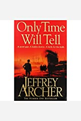 Only Time Will Tell (The Clifton Chronicles) Paperback