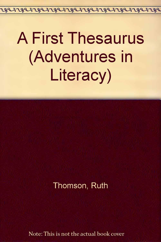 A First Thesaurus (Adventures in Literacy Ser)