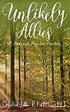 Unlikely Allies: A Darcy & Elizabeth Pride and Prejudice Variation