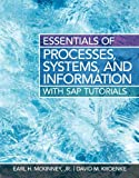 Essentials of Processes, Systems and Information, McKinney, Earl and Kroenke, David, 013340675X