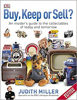 Book Buy, Keep, or Sell?: An Insider's Guide to the Collectables of Today and Tomorrow