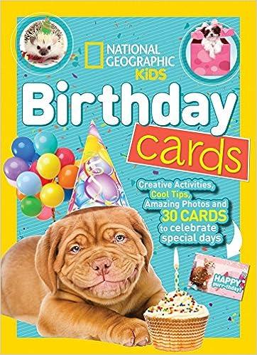 National Geographic Kids Birthday Cards Nancy Honovich 9781426330124 Amazon Books