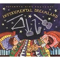Instrumental Dreamland by Putumayo Kids Presents (2012) Audio CD