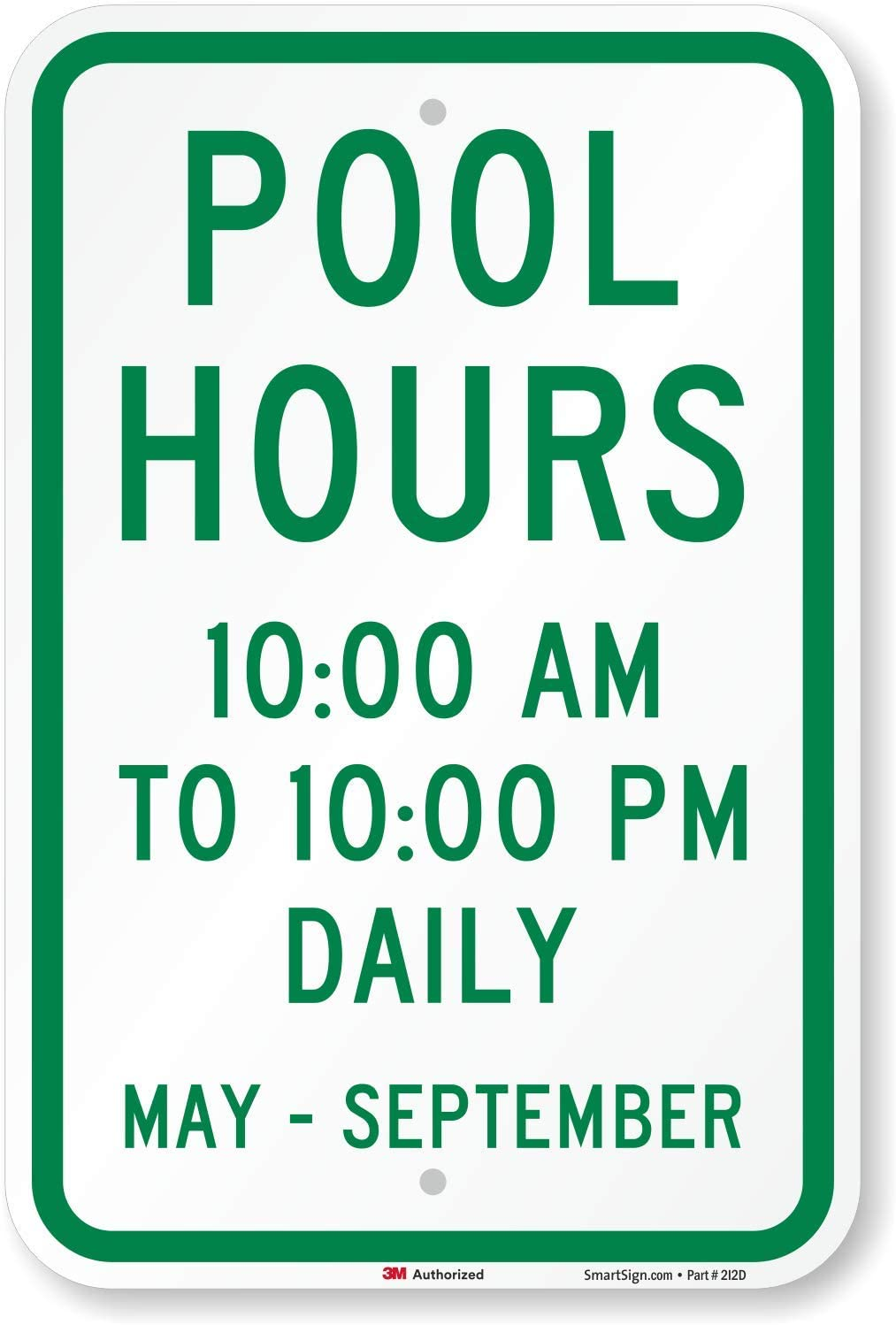 Pool Hours 10:00AM to 10:00PM Daily 18 x 12 May-September Sign