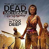 The Walking Dead: Michonne - Ep. 1, In Too Deep - PS3 [Digital Code]