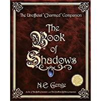 """The Book of Shadows: The Unofficial """"Charmed"""" Companion"""