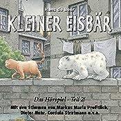 Kleiner Eisbär. Das Hörspiel Teil 2 | Hans de Beer