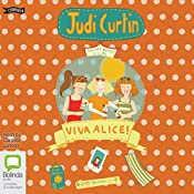 Viva Alice!: Alice & Megan #8 | Judi Curtin