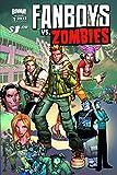 Fanboys Vs Zombies #1 Main Cvrs