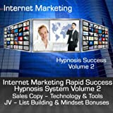 Internet Marketing Rapid Success Hypnosis System - Volume 2