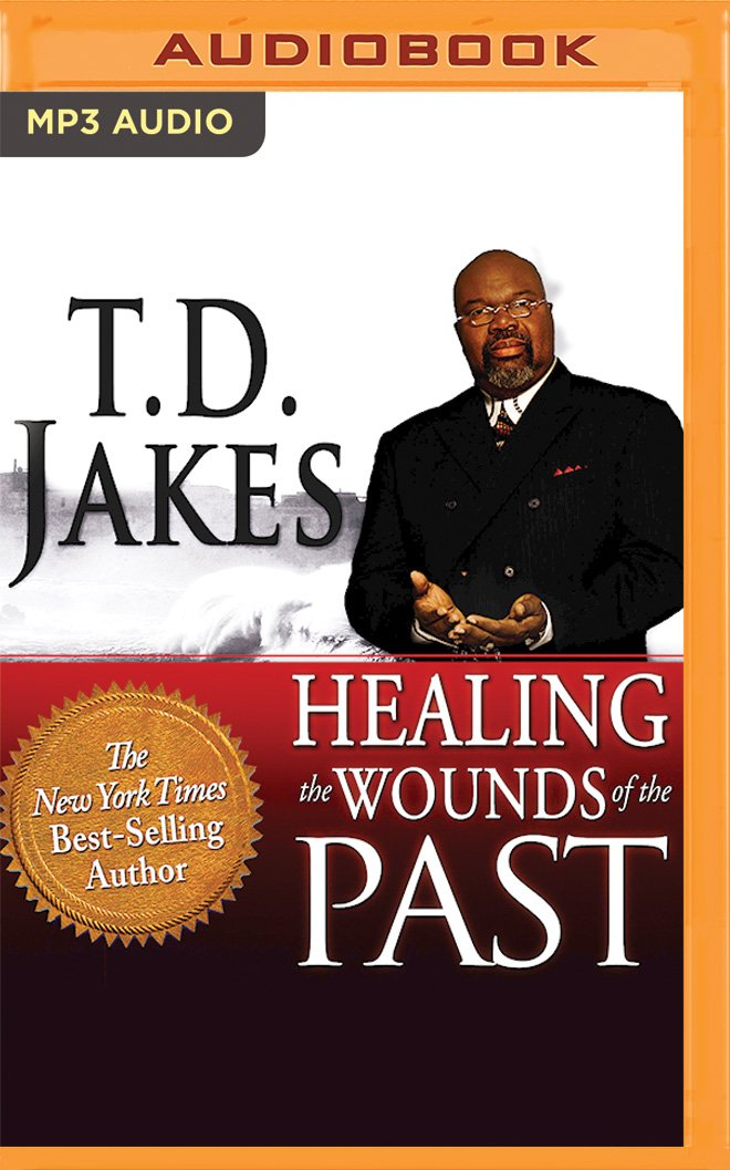 Read Online Healing the Wounds of the Past Text fb2 book