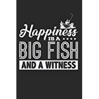 Happiness Is A Big Fish And A Witness: Blank Lined Journal Notebook Diary 6x9