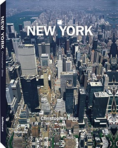 New York (Inglés) Tapa blanda – 15 abr 2010 Christopher Bliss TeNeues 3832794492 Photography