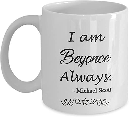 I Am Beyonce Always Mug The Office Mug - Coffee Mug Black