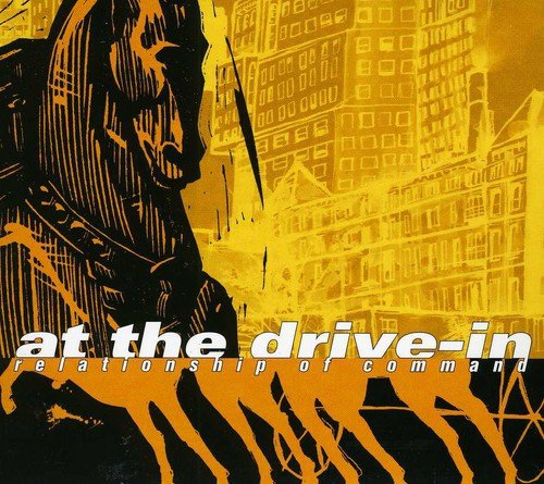 CD : At the Drive-In - Relationship Of Command (Canada - Import)