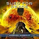 Sued for Peace: The Kurtherian Gambit, Book 11 Hörbuch von Michael Anderle Gesprochen von: Emily Beresford