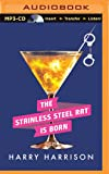 A Stainless Steel Rat Is Born: 06