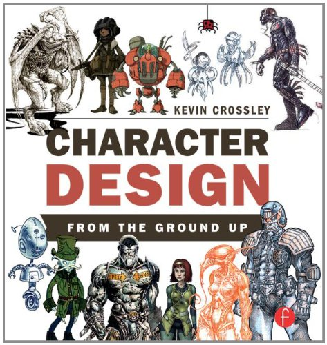 Character Design From the Ground Up - 61UnmN 2BxppL - Character Design From the Ground Up