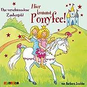 Das verschwundene Zaubergold (Hier kommt Ponyfee 18) | Barbara Zoschke