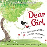 Deals on Dear Girl: A Celebration Of Wonderful, Smart Hardcover