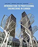 Introduction to Professional Engineering in Canada, Fourth Canadian Edition (4th Edition)