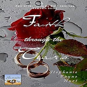 Faith Through The Tears Audiobook