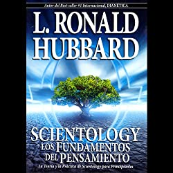 Scientology: Los Fundamentos del Pensamiento [Scientology: The Fundamentals of Thought, Spanish Edition]
