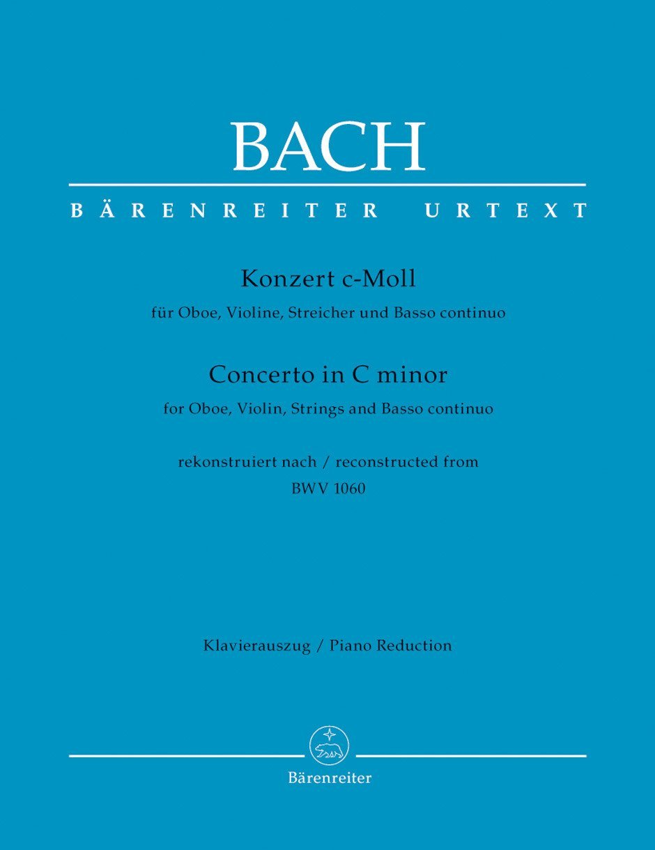 Bach: Concerto for Oboe, Violin, Strings and Basso continuo in C Minor (Reconstructed from BWV 1060)