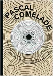 Pascal Comelade - Back To Schizo (1975 - 1983)