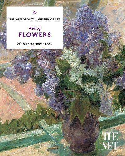 Art of Flowers 2018 Engagement Book Calendar – Engagement Calendar, August 8, 2017 Harry N. Abrams 1419725262 Collections Catalogs
