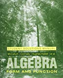 Algebra : Form and Function, Connally, Eric and Cheifetz, Philip, 0471713368