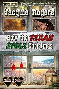 How the Texan Stole Christmas by [Rogers, Jacquie]