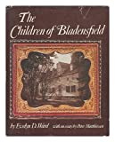 The Children of Bladensfield, Evelyn K. Ward, 0670216615