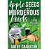 Apple Seeds and Murderous Deeds: An Irish Mystery (Fiona McCabe Mysteries Book 1)