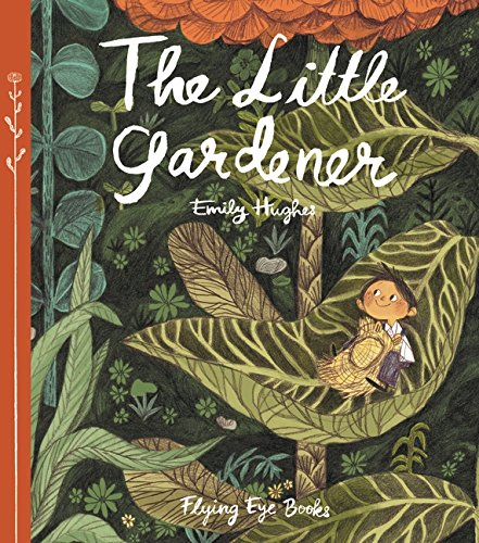 The Little Gardener by Hachette Book Group (Image #1)
