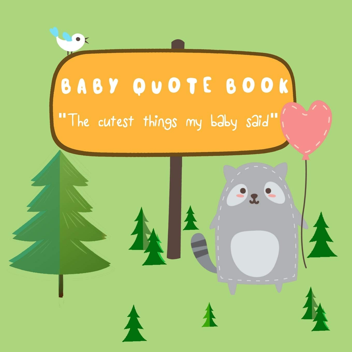 Amazon.com: Baby Quote Book - The Cutest Things My Baby Said ...