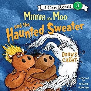 Minnie and Moo and the Haunted Sweater Audiobook