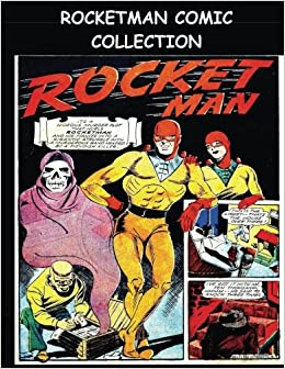 Rocketman Comic Collection Comic Collection Featuring Rocketman From The Golden Age Comics Punch Comics Kari A Therrian  Amazon Com Books