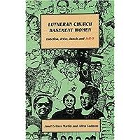 Lutheran Church Basement Women: Martin and Todnem's Newest and Funniest Book!